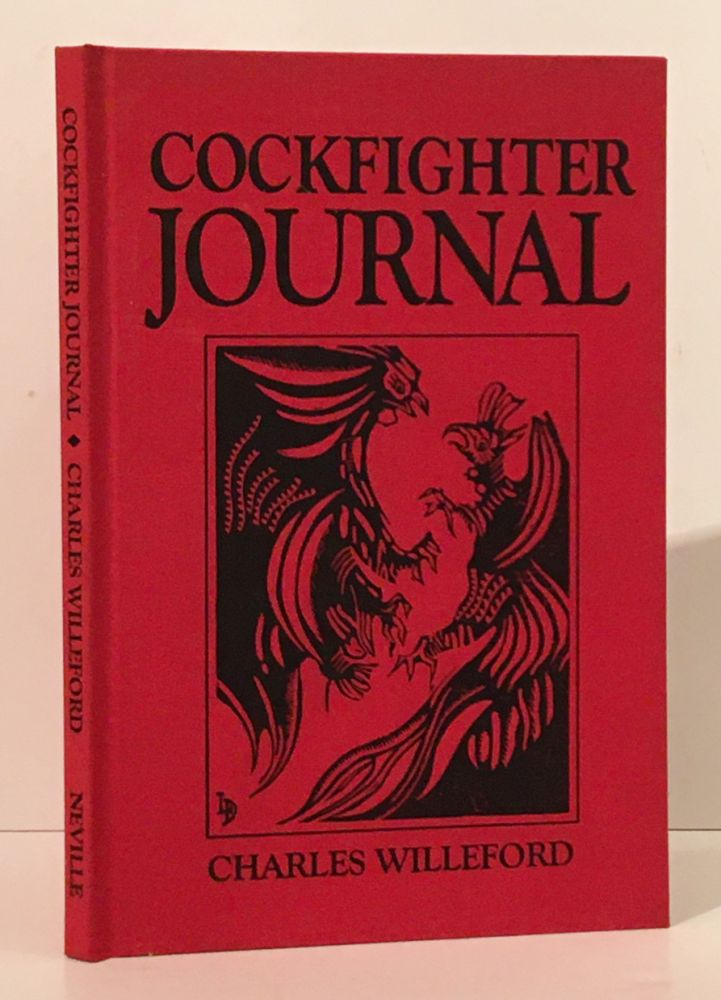 Cockfighter Journal: The Story of a Shooting (SIGNED by Burke). Charles Willeford, James Lee Burke.
