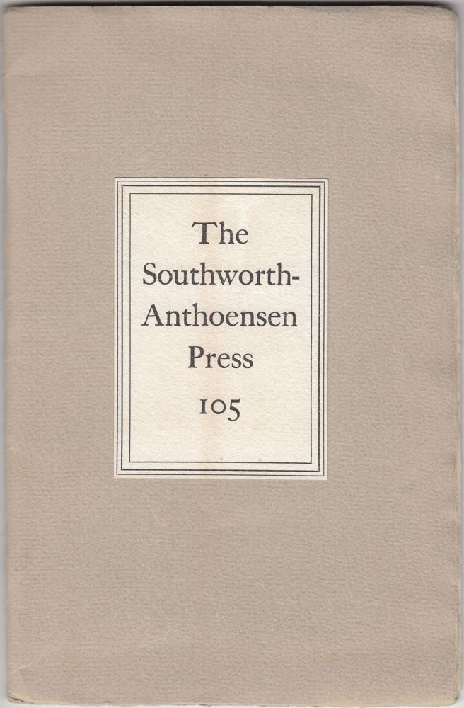 A Visit to the Southworth-Anthoensen Press of Portland, Maine (SIGNED). Paula A. Bennett.