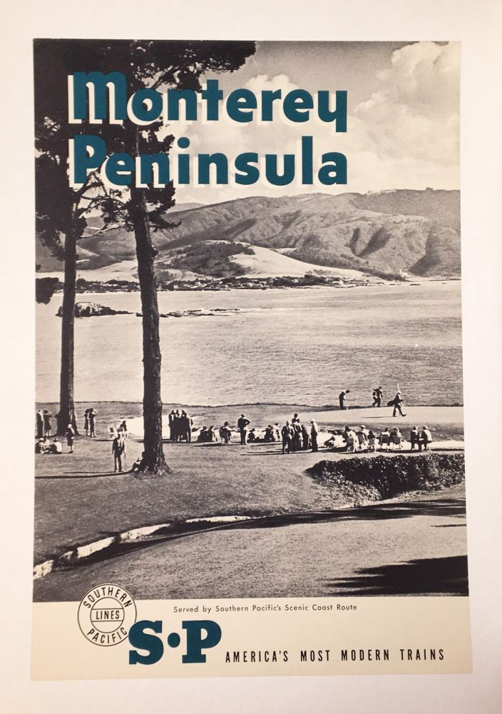 Monterey Peninsula: Served by Southern Pacific's Scenic Coast Route (poster)