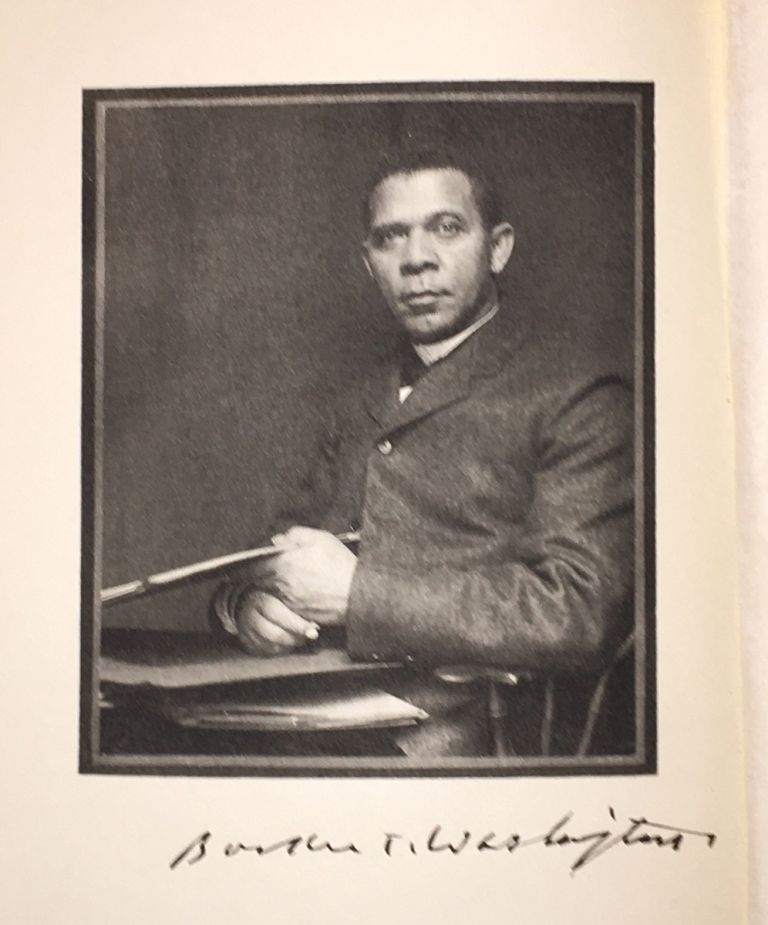 Up From Slavery (with manuscript sentiment SIGNED by the author). Booker T. Washington.