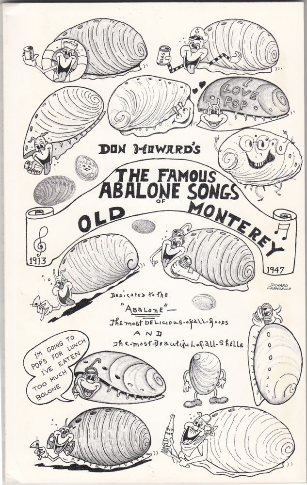 The Famous Abalone Songs of Old Monterey. Don Howard.
