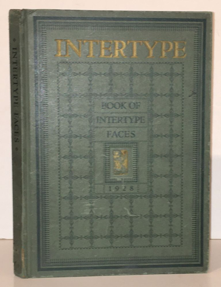 Book of Intertype Faces. Shown in Series with One-Line Examples. Intertype Corporation.