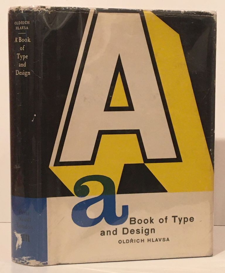 A Book of Type and Design. Oldrich Hlavsa, Sylvia Fink.