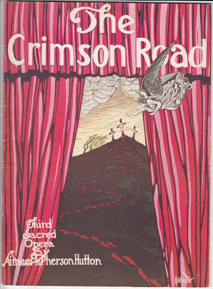 "The Crimson Road (laid in is a diecut flyer for ""Oh, for the life of a fireman!"" a 'Spectacular..."