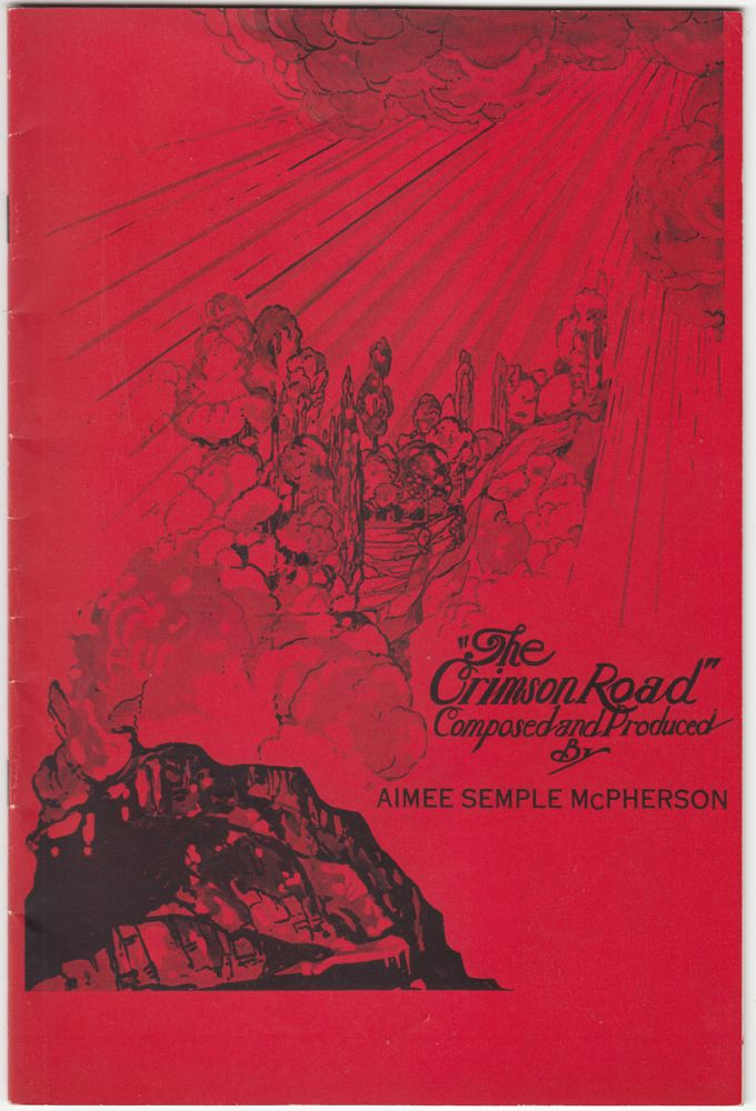 The Crimson Road. Aimee Semple McPherson, Composer and Producer.