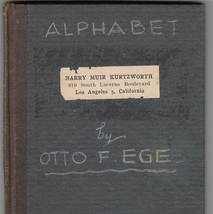 The Story of the Alphabet (INSCRIBED by the author). Otto F. Ege.