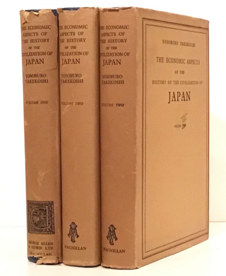The Economic Aspects of the History of the Civilization of Japan (Complete in 3 Volumes