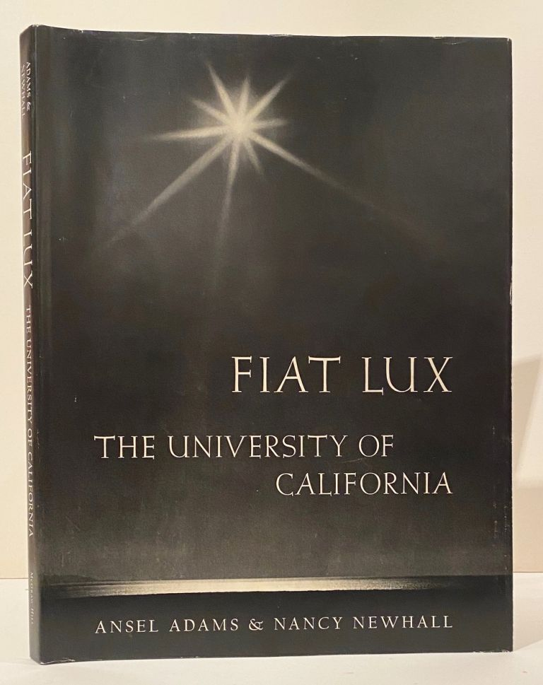 Fiat Lux (SIGNED). Ansel Adams, Nancy Newhall.