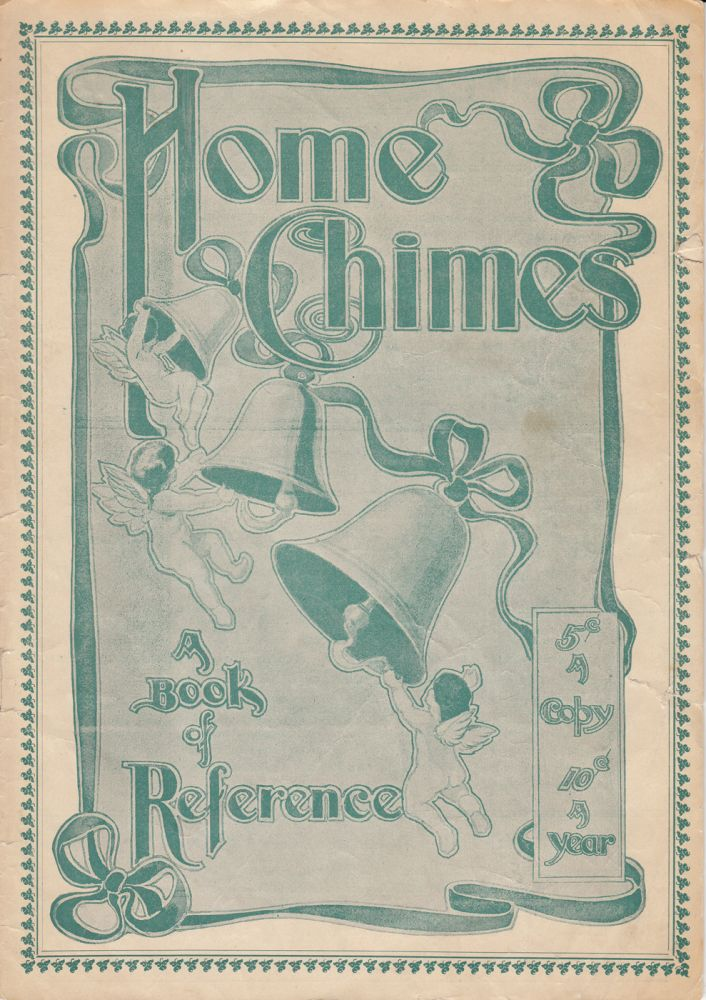 Home Chimes: A Magazine of Reference and (9 issues). R. G. O'Brien, President and.