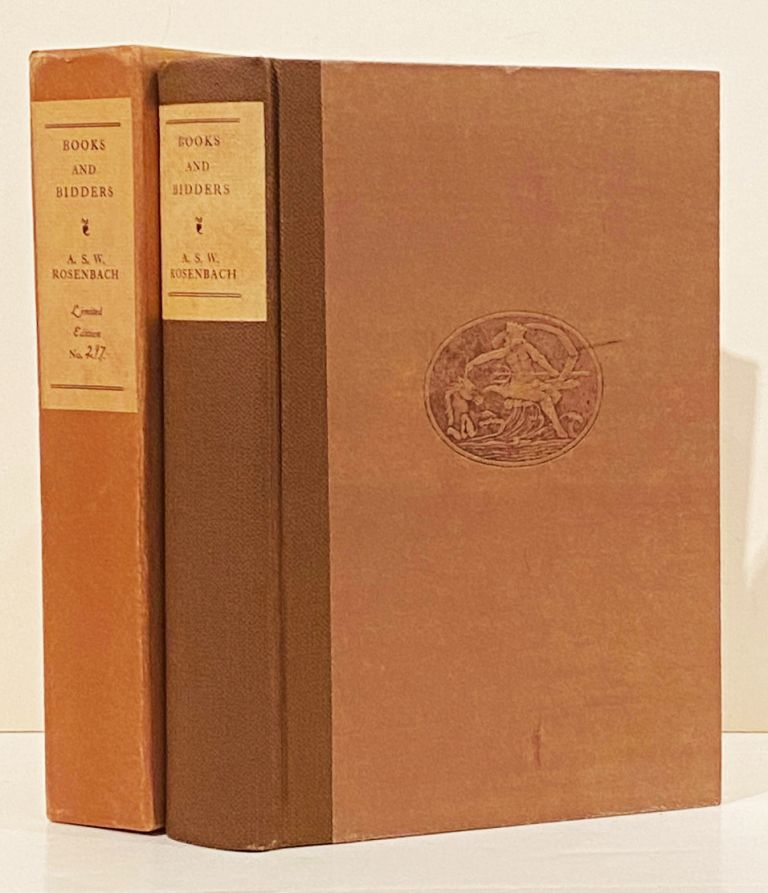 Books and Bidders: The Adventures of a Bibliophile (SIGNED). A. S. W. Rosenbach.