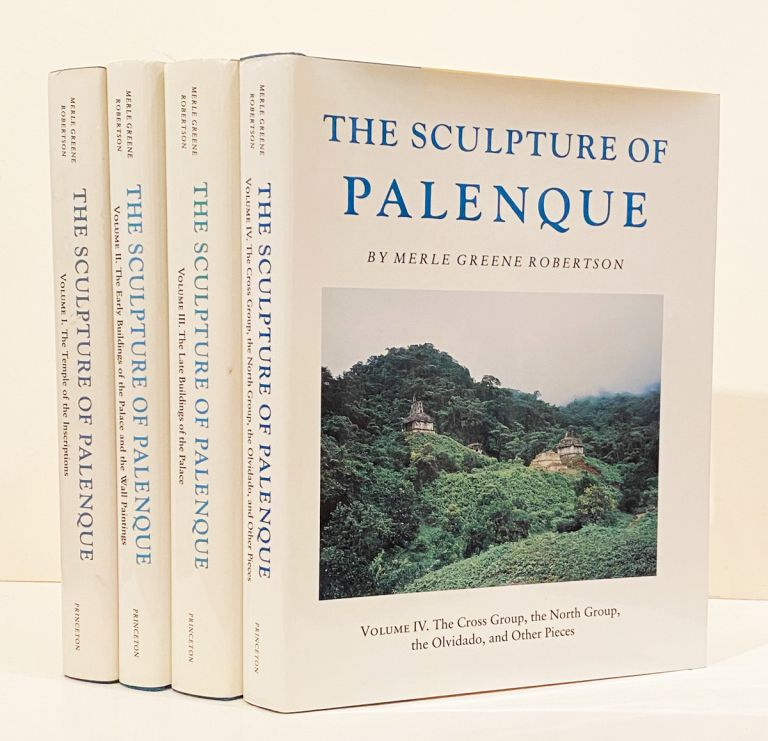 The Sculpture of Palenque (4 volumes). Merle Green Robertson.