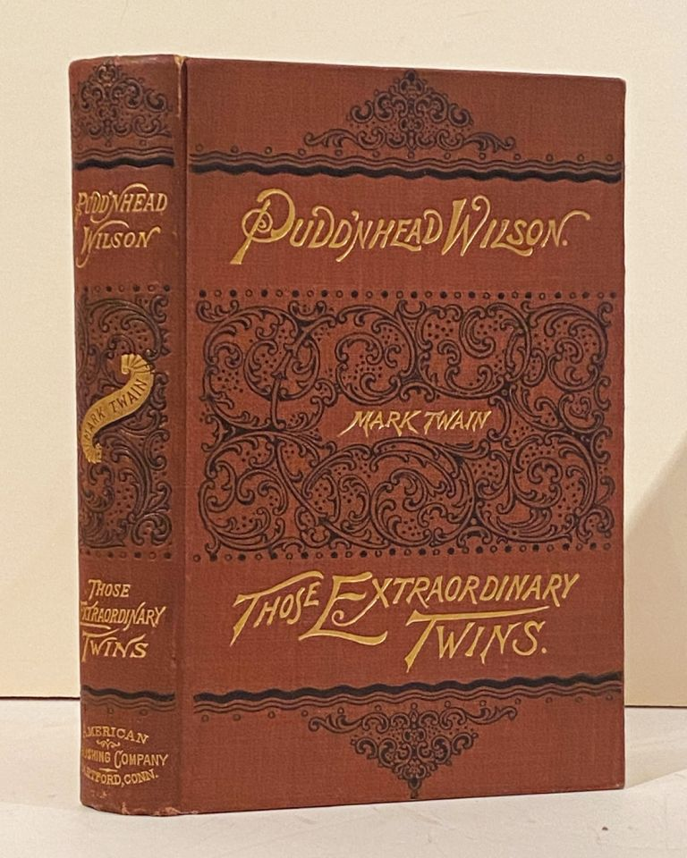 The Tragedy of Pudd'nhead Wilson and the Comedy Those Extraordinary Twins. Mark Twain, Samuel L. Clemens.