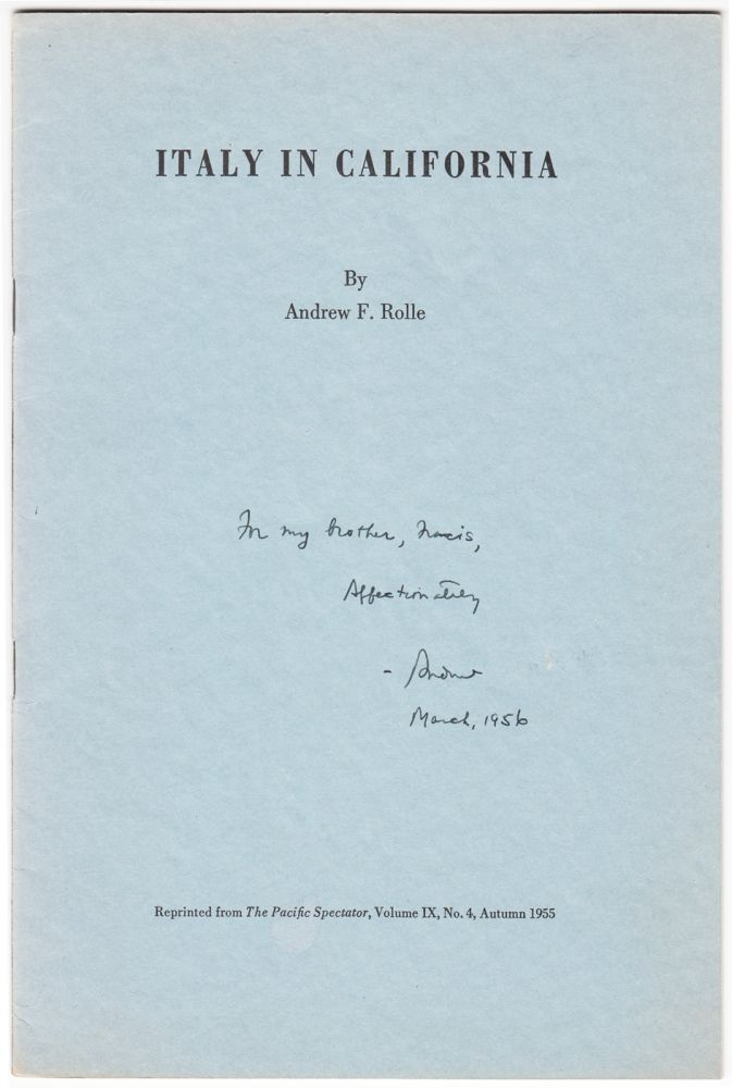 Italy in California (INSCRIBED). Andrew F. Rolle.