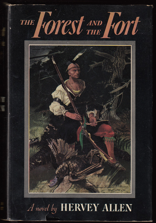 The Forest and the Fort. Hervey Allen.