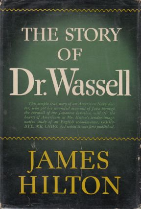 The Story of Dr. Wassell (Signed by author and subject). James Hilton