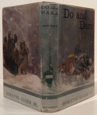 Do and Dare. Horatio jr Alger