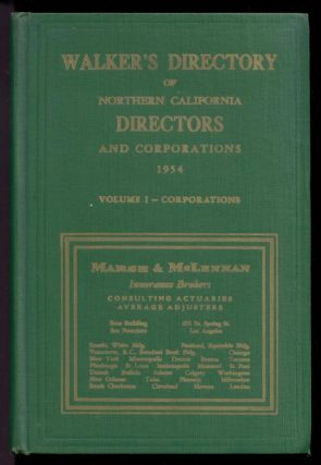 Walker's Directory of Northern California Directors and Corporations, 1954 (Volume 1 -...