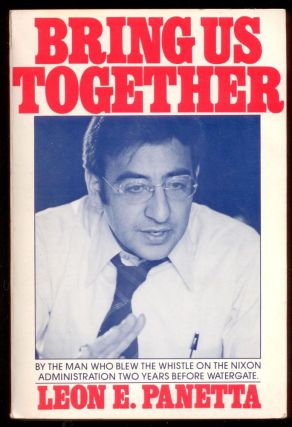 Bring Us Together (SIGNED, with TLS). Leon Panetta, Peter Gall