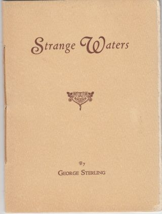Strange Waters (with author's hand corrections). George Sterling