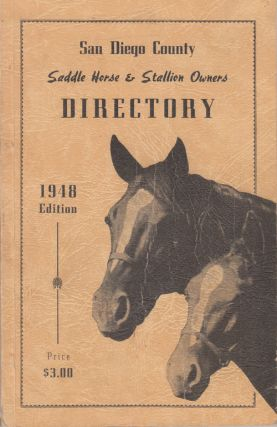 San Diego County Saddle Horse & Stallion Owners Directory. Frederick C. Knowles, Edward R. Forbes.