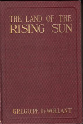 The Land of the Rising Sun (SIGNED). Gregoire De Wollant.