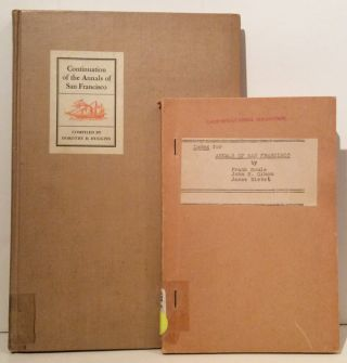 The Annals of San Francisco; together with Continuation of the Annals of San Francisco and Index to the Annals of San Francisco (3 volumes)