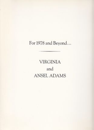 For 1978 and Beyond. Virginia and Ansel Adams
