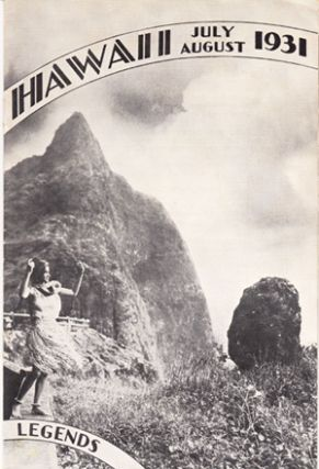 Hawaii Legends: Vol. 4, July - August 1931 (Ruth Taylor White map of Maui). George T. Armitage,...