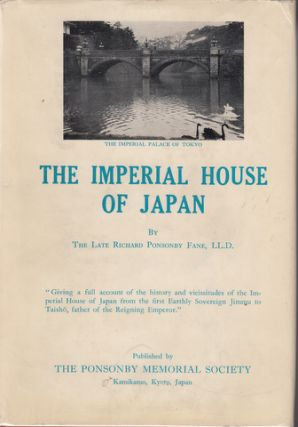 The Imperial House of Japan. Richard Ponsonby Fane