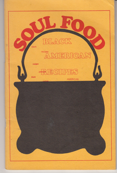 Soul Food: Black American Recipes. Albert Ikner
