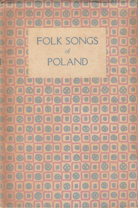 Folk Songs of Poland. Florence H. Botsford, compiler