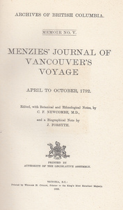Menzies' Journal of Vancouver's voyage, April to October, 1792. C. F. Newcombe