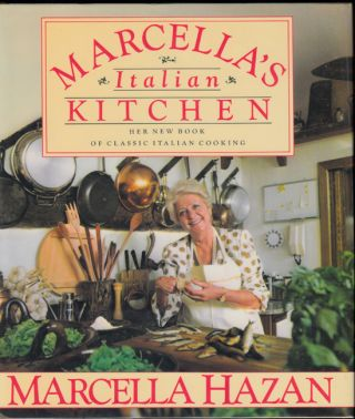 Marcella's Italian Kitchen (SIGNED). Marcella Hazan