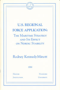 U.S. Regional Force Application: The Maritime Strategy and Its Effect on Nordic Stability...