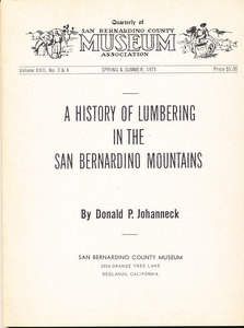 A History of Lumbering in the San Bernadino Mountains. Donald P. Johanneck.