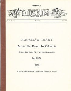 Rousseau Diary: Across the the Desert to California, from Salt Lake City to San Bernadino in...