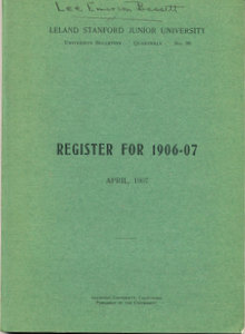 Register for 1906-07: Leland Standford Junior University. Leland Stanford Junior University