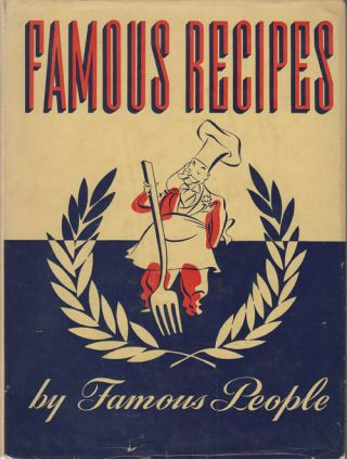 Famous Recipes by Famous People. Herbert Cerwin