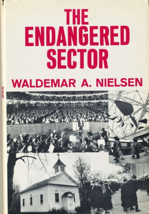 The Endangered Sector (SIGNED). Waldenmar A. Nielsen