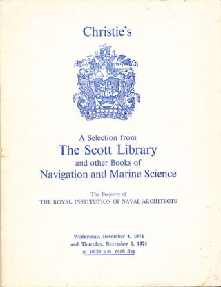 A Selection from The Scott Library and other Books of Navigation and Marine Science. Manson...