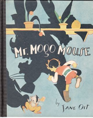 Mr. Mogo Mouse (and The Tale of Trinkelette). Jane Ort, Johnny Gruelle