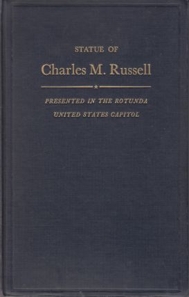 Acceptance of the Statue of Charles M. Russell Presented by the State of Montana: Proceedings in...