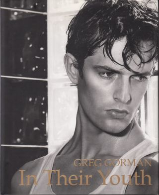 In Their Youth (SIGNED). Greg Gorman, Peter Weiermair