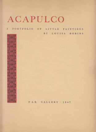 Acapulco: A Portfolio of Little Paintings (SIGNED)