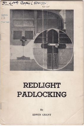 Redlight Padlocking (SIGNED). Edwin Grant.