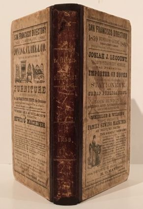 The San Francisco Directory and Business Guide, 1859-1860. Henry G. Langley, compiler