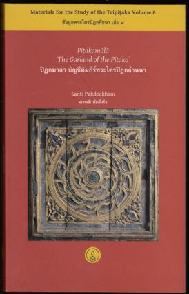 Pitakamala: The Garland of the Pitaka (Materials for the study of the Tripi aka, Volume 8) [With cd-rom]. Santi Pakdeekham.