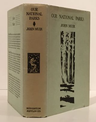 Our National Parks. John Muir.