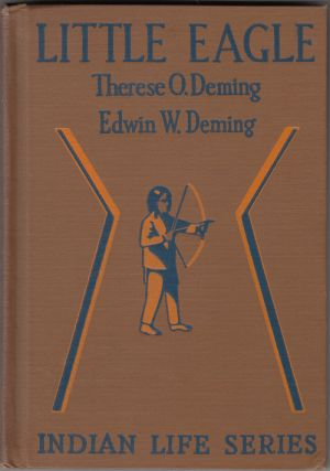 Little Eagle (SIGNED with drawing). Therese O. Deming, Edwin W.