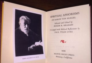 Spiritual Aphorisms of Baron Von Huegel (1 of 36 copies)